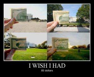 I wish I had...